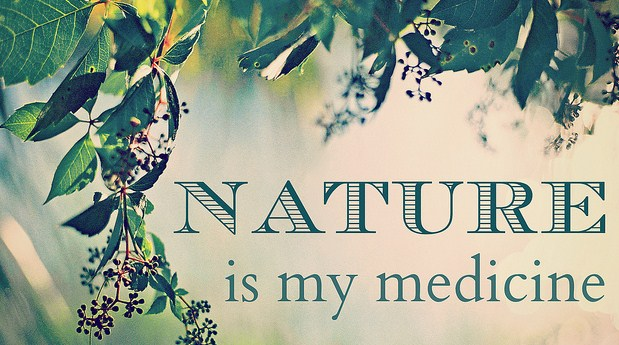 Nature-is-my-medicine