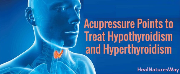 acupressure-points-to-treat-hypothyroidism-and-hyperthyroidism